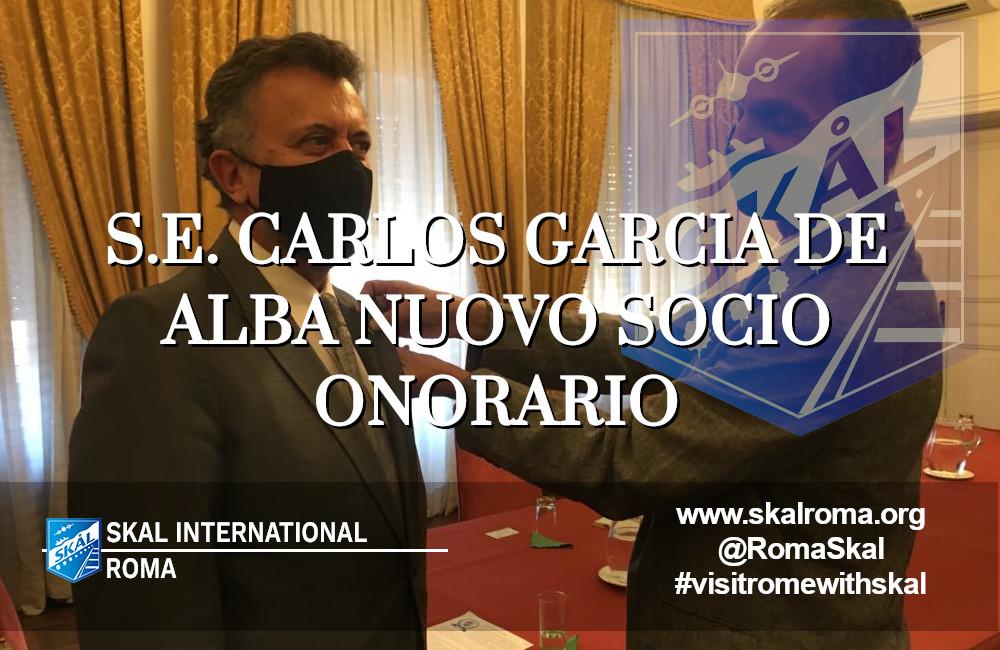 S.E. Carlos Garcia de Alba socio onorario di Skal Roma
